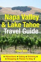 Napa Valley & Lake Tahoe Travel Guide