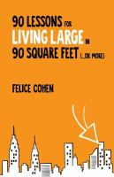 90 Lessons for Living Large in 90 Square Feet (--or More)