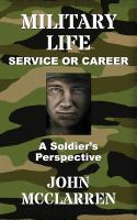 Military Life, Service or Career