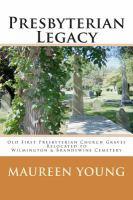 Presbyterian Legacy