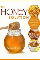 The Honey Solution