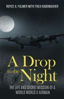 A Drop in the Night