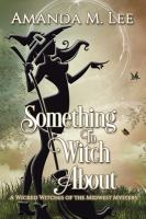 Something to Witch About