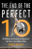 The End of the Perfect Ten