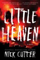 Little Heaven A Novel.