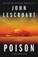 Poison : A Dismas Hardy Novel.