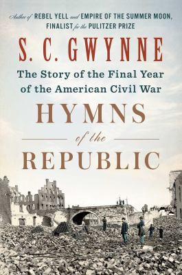Hymns of the Republic: The Story of the Final Year of the American Civil War(book-cover)