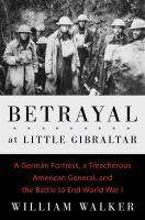 Betrayal at Little Gibraltar
