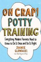 Oh Crap! Potty Training