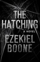 The Hatching: A Novel