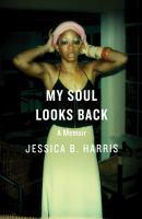 My Soul Looks Back