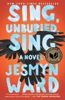 Sing, Unburied, Sing, by Jesmyn Ward