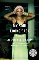 My Soul Looks Back : A Memoir