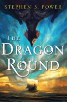 The Dragon Round