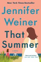 That summer : a novel422 pages ; 24 cm