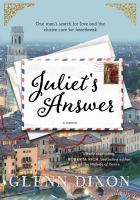 Juliet's Answer One Man's Search for Love and the Elusive Cure for Heartbreak.