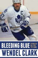 Bleeding blue : giving my all for the game