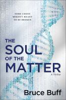 The Soul of the Matter