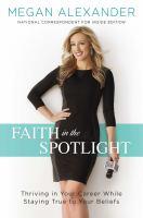 Faith in the Spotlight