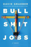 Bullshit jobs : a theory