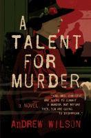 A talent for murder : a novel
