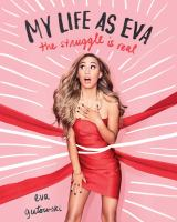 My Life as Eva