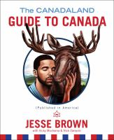 The Canadaland Guide to Canada (published in America)