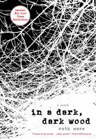 In A Dark, Dark Wood