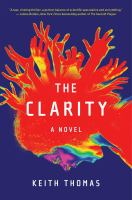 The clarity : a novel