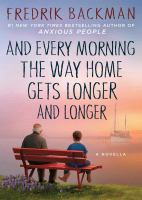 And Every Morning the Way Home Gets Longer and Longer