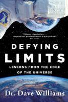 Defying Limits : Lessons from the Edge of the Universe.