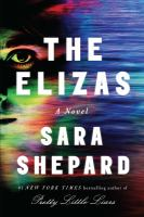 The Elizas : A Novel.