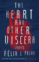 The Heart and Other Viscera