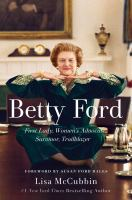 Cover of Betty Ford: First Lady, Wo