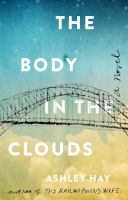 The body in the clouds : a novel