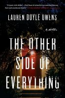 Other Side of Everything : A Novel