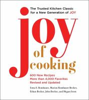 Joy of Cooking : 600 New Recipes and More than 4000 Favorites.