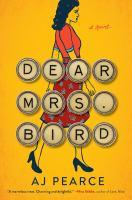 Dear Mrs. Bird : a novel