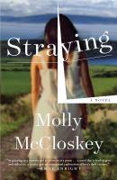 Straying : a novel