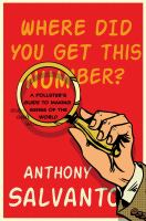 Where did you get this number? : a pollster's guide to making sense of the world