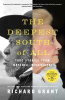 The Deepest South of All