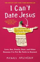 Cover of I Can't Date Jesus: Love,
