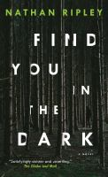 Find You in the Dark.
