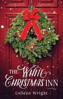The White Christmas Inn : A Novel.