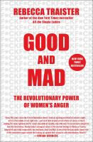 Good and mad : the revolutionary power of women's anger