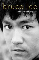 Cover of Bruce Lee: A Life