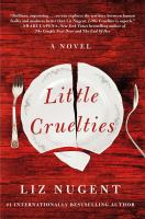 Little cruelties343 pages ; 24 cm