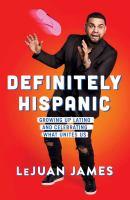 Definitely Hispanic