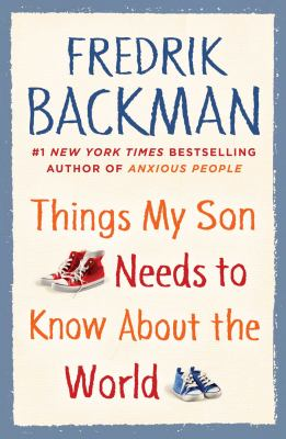Things My Son Needs to Know About the World(book-cover)