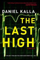 The last high : a thriller